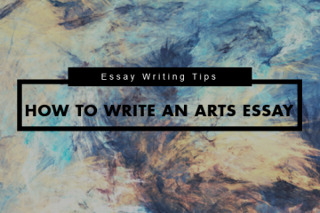 How to write an Arts Essay