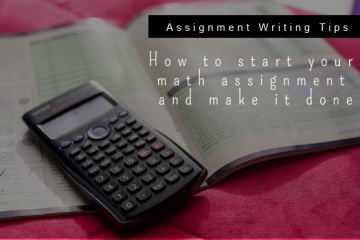 How to start your math assignment and make it done